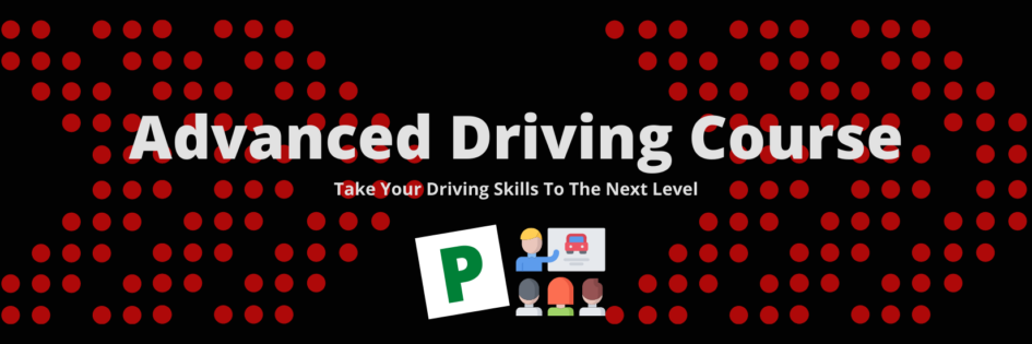 Advanced Driving Course - Pass Drive Driving School