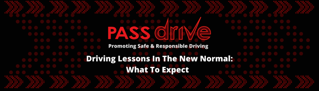 Driving Lessons COVID-19 - What To Expect - Pass Drive Driving School - Pass Drive Blog