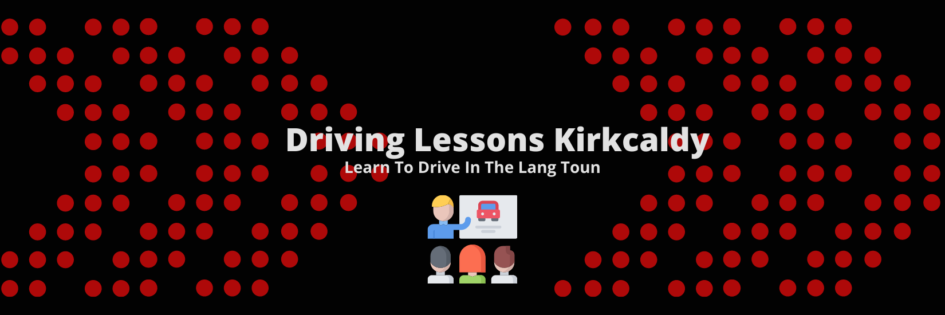 Driving Lessons in Kirkcaldy - Learn to Drive - Pass Drive Driving School